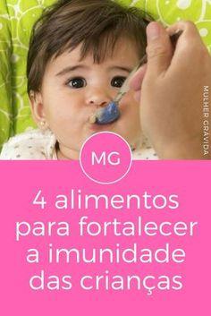 Imunidade melhorar | 4 alimentos para fortalecer a imunidade das crianças | Eles podem ajudar seu filho a ter uma saúde de ferro. Acrescente ao cardápio!