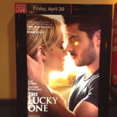 The Lucky One! Love the Book cant wait to see the movie!!