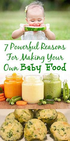 7 Powerful Reasons For Making Your Own Baby Food