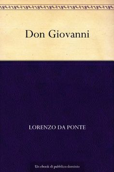 Don Giovanni (Italian Edition) - http://www.kindle-free-books.com/don-giovanni-italian-edition