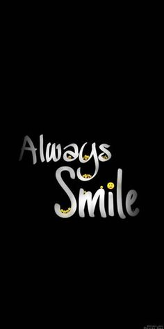 Always Smile wallpaper by dhruvilSoni2009 - 6ccd - Free on ZEDGE™