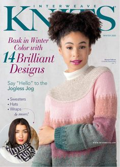 Welcome to Interweave Knits Winter Bask in winter color with 14 brilliant designs, from stranded to two-color brioche, intarsia to mosaic and more. Sweater Hat, Wrap Sweater, Jumper, Knitting Magazine, Crochet Magazine, Knitting Patterns Free, Free Knitting, Vogue Knitting, Knitting Tutorials