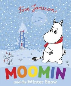 Moomin and the Winter Snow:   Winter has come to Moominvalley which means that it's time for Moomintroll's best friend, Snufkin, to travel south. All the excitement of the falling snow does nothing to comfort Moomintroll whose sadness at his friend's departure is movingly captured in Tove Jansson's illustrations. What will make him feel better? Gently exploring the nature of friendship, this is a picture book for all ages.