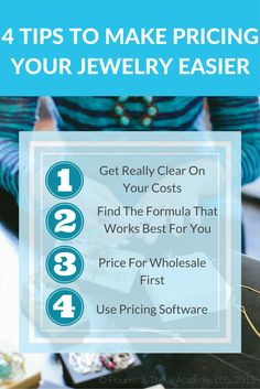 Pricing your jewelry can be a bit tricky. In fact, there is no one right way to price your jewelry. However, if you want to make a profit from your pricing, make sure you include these 4 tips in your calculations. You might even want to learn our simple pricing formula by clicking the image above. Get some more details about what costs to include when pricing. #jewelrypricing