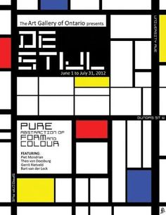 This is a poster designed to advertise for a De Stijl exhibition. I tried to imitate the style of Piet Mondrian, using only the primary colours, as well. Piet Mondrian, Bauhaus, Web Design Inspiration, Design Trends, Theo Van Doesburg, Mathematics Geometry, Art Gallery Of Ontario, Design Movements, Interior Design Studio