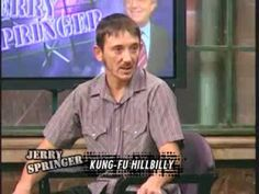 The KungFu Hillbilly | Jerry Springer - YouTube