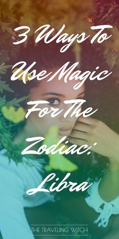 3 Ways To Use Magic For The Zodiac: Libra // Witchcraft // The Traveling Witch Wiccan Spells, Magic Spells, Witchcraft, Wiccan Magic, Symbols For Balance, What Is Spirituality, Which Witch, Moon Witch, Eclectic Witch