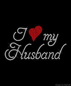 I love my husband.