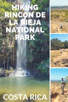 Hiking Rincon de la VIeja National Park: all you need to know guide