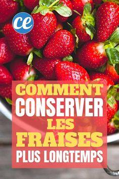 L'Astuce Magique Pour Conserver les Fraises BEAUCOUP Plus Longtemps. Coco, Strawberry, Desserts, Infaillible, Diners, Pain, Inspiration, Day Planners, Dried Strawberries