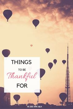Things to be thankful for...