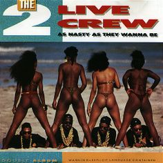 """1989   2 Live Crew, a Florida-based party-rap group, releases their third album, """"As Nasty As They Wanna Be."""" It is an extremely explicit and sexually provocative--(with the lyrics reaching near-pornographic proportions), and is banned from sale in the state of Florida. The group themselves are arrested for lewdness after performing a concert in Miami. After going to court for the right to perform and write music as they want to, the group is found not guilty in what becomes a heated debate…"""