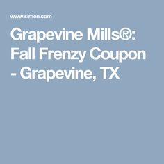 Grapevine Mills®: Fall Frenzy Coupon - Grapevine, TX
