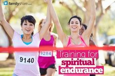 Training for spiritual endurance