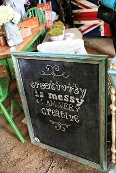 Creativity is messy chalkboard sign