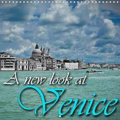 A new look at Venice - CALVENDO calendar