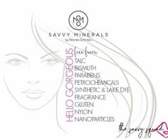 Savvy Minerals Make Up Line by Young Living A Savvy woman should never have to compromise quality for beauty. That's why Savvy Minerals by Young Living™ was formulated to include only the most pris…