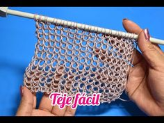 TEJE FÁCIL Y RÁPIDO PUNTO CALADO - YouTube Lace Knitting Patterns, Knitting Stitches, Big Needle, Knitting Help, Crochet Videos, Arm Warmers, Knit Crochet, Diy And Crafts, Tapestry