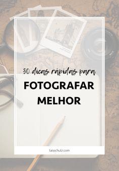 Quem já tentou se aventurar na fotografia sabe que nem sempre tudo é tão simples quanto parece. É claro que, como tudo na vida, fotografar requer um pouco de prática - e estudo - para melhorar. Por isto, reuni neste post 30 dicas rápidas para você fotografar melhor.