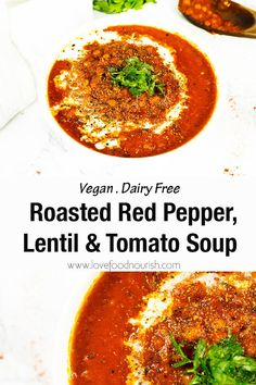 Low Carb Recipes To The Prism Weight Reduction Program You Will Loves This Hearty Roasted Red Pepper, Lentil And Tomato Soup. Filling, Healthy And Satisfying, This Dairy Free And Vegan Soup Is Perfect For A Chilly Day. Clean Eating Recipes For Dinner, Gluten Free Recipes For Dinner, Healthy Soup Recipes, Vegan Recipes Easy, Low Carb Recipes, Vegetarian Recipes, Cooking Recipes, Lunch Recipes, Salad Recipes