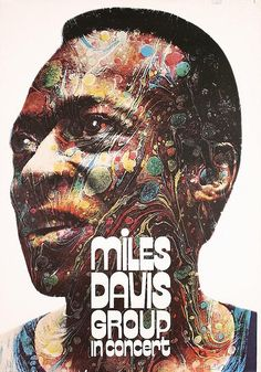 Miles Davis concert at Berlin Jazz Tage. Art by Günther Kieser Tour Posters, Band Posters, Movie Posters, Miles Davis Poster, Rock Roll, Pop Art, Jazz Poster, Jazz Art, Bagdad