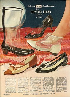 "1966: ""New at Sears this Season: The Crystal Clear Look of Fashion."" Transparent footwear."