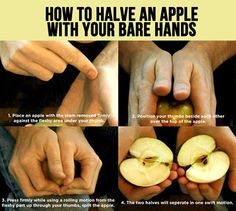 How to halve an apple with your bare hands…