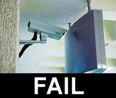 I think the only thing this security camera will ever record is if someone steals the monitor in front of it. Funny pictures, selected from our online collection. You're sure to laugh out loud. Epic Fail, Architecture Fails, Funny Images, Funny Pictures, Fail Pictures, Funniest Pictures, Caption Pictures, Construction Fails, Design Fails
