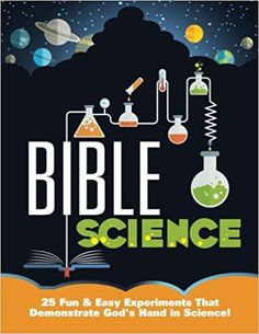 Bible Science: 25 Fun & Easy Experiments That Show God's Hand in Science Kids Sunday School Lessons, Sunday School Games, School Ideas, Bible Science, Bible Activities, Bible School Crafts, Bible Crafts, School Science Experiments, Family Bible Study