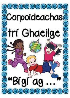 Flashcards and/or Posters to teach vocabulary for doing activities in PE through Irish. 6 Class, Irish Language, Scottish Gaelic, Teacher Binder, Classroom Displays, Health Education, Pre School, Classroom Management, Lesson Plans