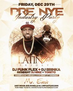 This Friday Dec 29th #Latinvibefridays Presents  #PRE NYE INDUSTRY PARTY  Champagne and Balloon Drop At Midnight  @mistereastlife (2401 Wood Ave Roselle NJ)  Music  By Hot 97 @funkflex @djbrinka @djkriz @dj_toreto !! DM Me For Info  Free Tickets  Birthdays And Vip !! #worldwide #TeamHennessy #instagood #djs #drinks #drinkspecials #food #foods #fall2017 #fridayvibes #fridaynight #lounge #LATIN #zoovie #bartender #BigGnightlife #nightout #nightlife #newjersey #movie