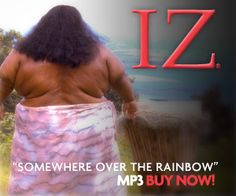 IZ - Somewhere Over The Rainbow - To this day I can't get through this song without crying.  Trina loved it.  I know that she is somewhere over that rainbow watching over me.