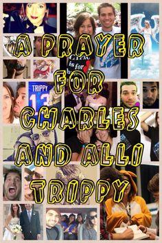 Prayer For Charles & Alli Trippy