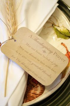 Thanksgiving Prayer Tag Decoration - May our home be full of joy. May our hearts be knit with love, as we give our grateful thanks, for Thy blessings from above. this would be cute on the place settings of guests for dinner Thanksgiving Table Settings, Thanksgiving Tablescapes, Thanksgiving Feast, Thanksgiving Crafts, Thanksgiving Decorations, Holiday Tablescape, Christmas Decor, Thanksgiving Quotes, Thanksgiving Celebration