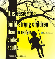 It is easier to build strong children than to repair broken adults. Sorry Quotes, Me Quotes, Qoutes, Single Parenting, Good Parenting, Summer Slogans, Broken Family Quotes, Broken Families, Frederick Douglass