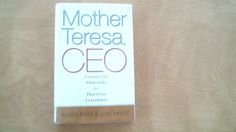 Mother Teresa, CEO: Unexpected Principles for Practical Leadership (BK Business) - Nonfiction
