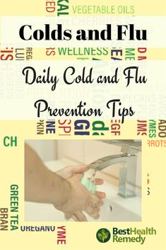 DAILY HABITS TO PREVENT COLDS AND FLU.  There are a variety of simple things you can do or avoid doing each day that will reduce your risk as much as possible. #coldandflu / #health / #healyourself / #nutrition / #immunesystem / #vitamins / #naturalhealing / #remedy / cold and flu / cold and flu prevention / cold and fly prevention tips / daily cold and flu prevention tips / nutrition / immune system / vitamins / natural remedies for colds and flu / cold and flu remedies