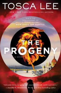 The Progeny: A Novel by Tosca Lee Series: Descendants of the House of Bathory (Book Category: YA Fiction, 352 pages Genre: Thr. Book Title, Book 1, Elizabeth Bathory, The Uncanny, Ancient Mysteries, Try To Remember, Books For Teens, New Names, Serial Killers