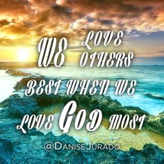 When we live God with our whole heart we are able to live others better   God's #Love #faith  loving others