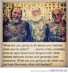 """These guys look awesome.   24 Tattooed Seniors Answer The Question: """"What Will It Look Like In 40 Years?"""""""