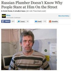 Russian plumber suffers the exquisite pain of looking like Hugh Laurie.