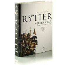 Slovak book cover - Rytier a jeho kráľ (Stibor zo Stiboríc a Žigmund Luxemburský) - The Knight and his King ( Stibor from Stiborice and Zigmund Luxembursky)