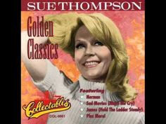 ▶ Sue Thompson - Sad Movies Make Me Cry (Re-posted) - YouTube