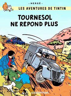 Tournesol ne répond plus Comics Illustration, Illustrations, Tin Tin Cartoon, Album Tintin, Herge Tintin, Ligne Claire, Art Graphique, Vintage Travel Posters, Cover