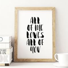 'All Of Me Loves All Of You' Watercolour Print