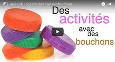 Vous avez des bouchons de bouteille chez vous ? Voici des idées d'activités ludo-éducatives qui raviront les enfants et les parents.