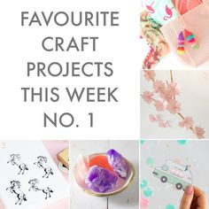 FAVOURITE CRAFT PROJECTS OF THE WEEK #1