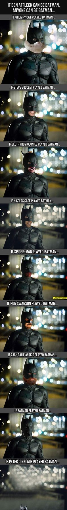 Anyone can play Batman now...hahahaha Ohhhh MAN! #Batman #BatFleck #HAHAHA