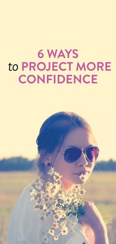 how to seem confident confidence boost, confidence quotes, becoming confident