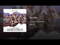 """Sin Salsa""  - LA OCTAVA DIMENSION"